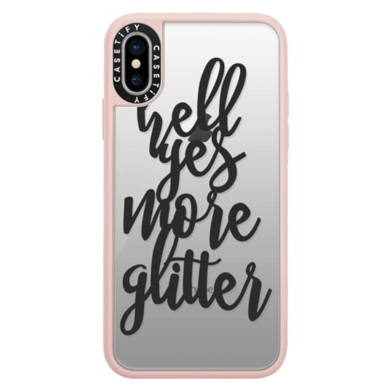 iPhone X Cases - hell yes more glitter