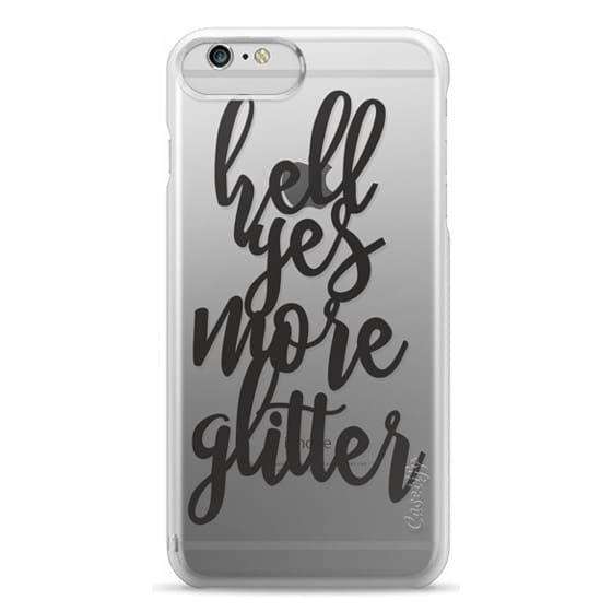 iPhone 6 Plus Cases - hell yes more glitter