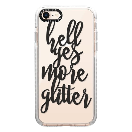 iPhone 8 Cases - hell yes more glitter
