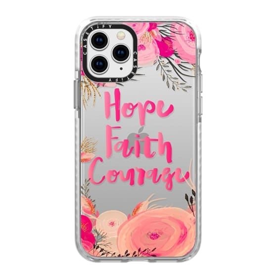 iPhone 11 Pro Cases - Hope Faith Courage