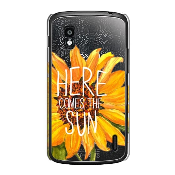 Nexus 4 Cases - Here Comes The Sun