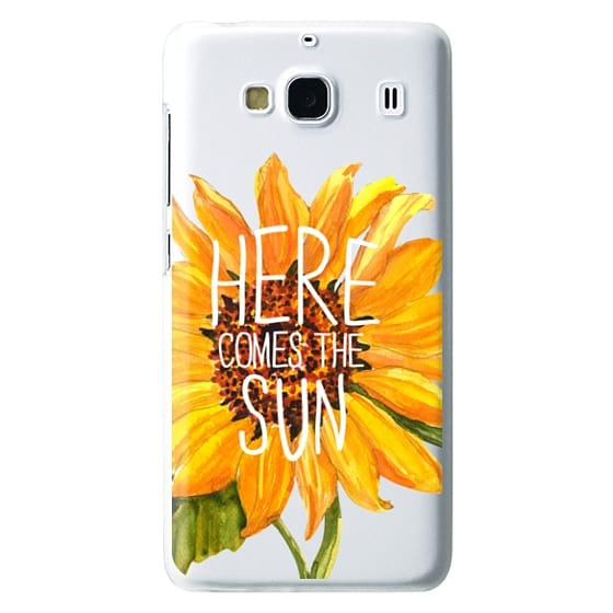 Redmi 2 Cases - Here Comes The Sun