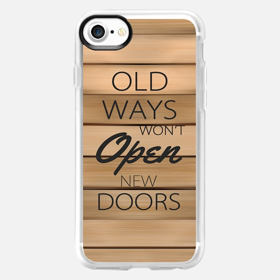 """Old Ways Won't Open New Doors"" Black Text Typography on Vintage Wood Pattern -"