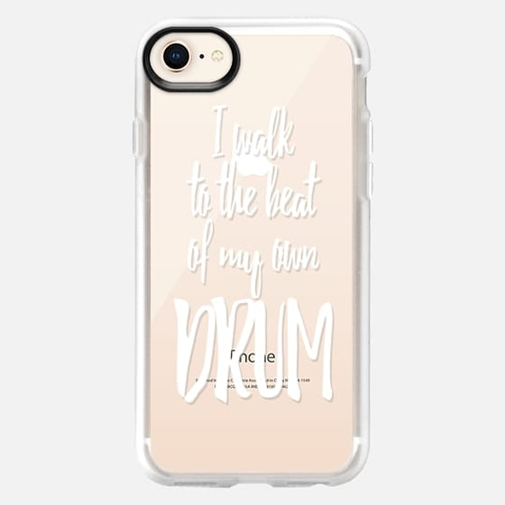 I Walk to the Beat of my Own Drum White Text Typography- Transparent - Snap Case