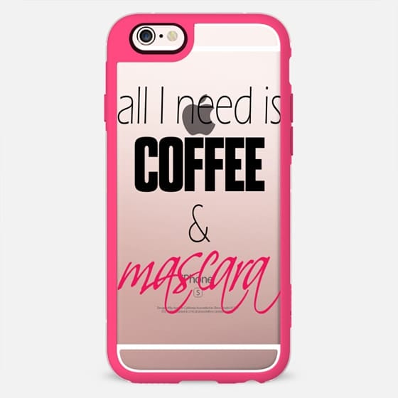 """All I Need is Coffee and Mascara"" Girly Coffee Quote in Pink and Black- Transparent -"