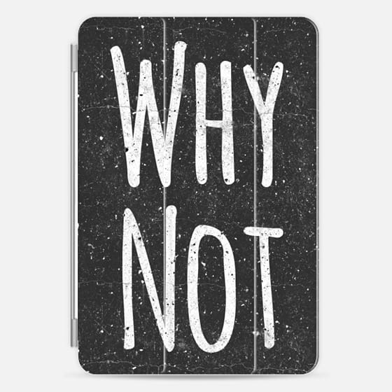 """Why Not"" White Text Typography on Black Grungy Speckled Background -"