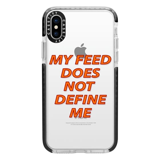 iPhone X Cases - My feed does not define me 2