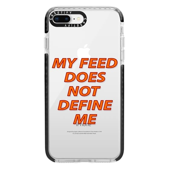 iPhone 8 Plus Cases - My feed does not define me 2