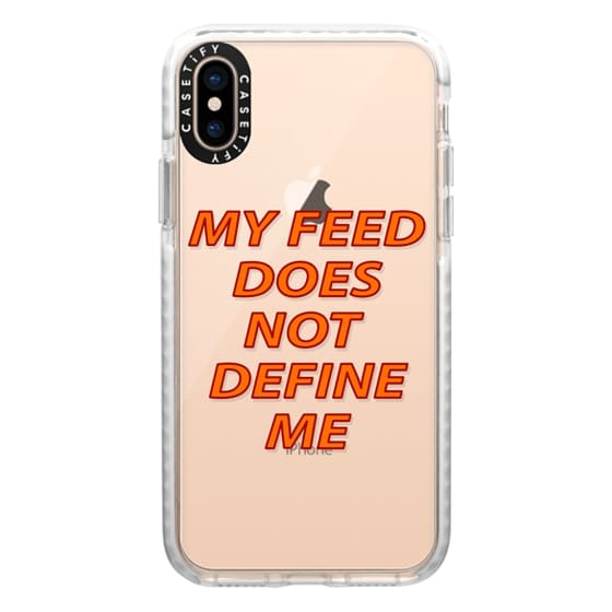 iPhone XS Cases - My feed does not define me 2
