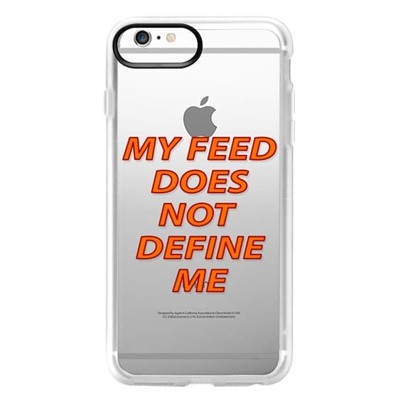 iPhone 6 Plus Cases - My feed does not define me 2