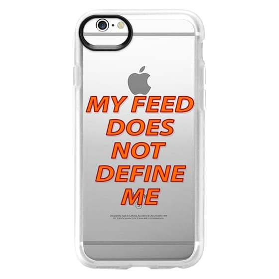 iPhone 6 Cases - My feed does not define me 2