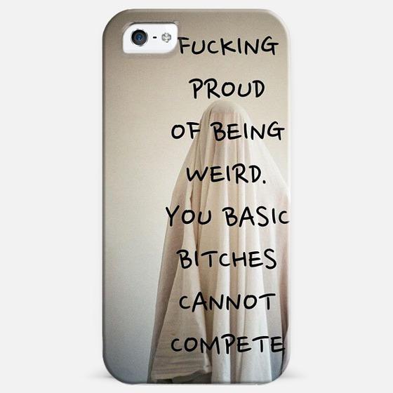 Proud of Being Weird -