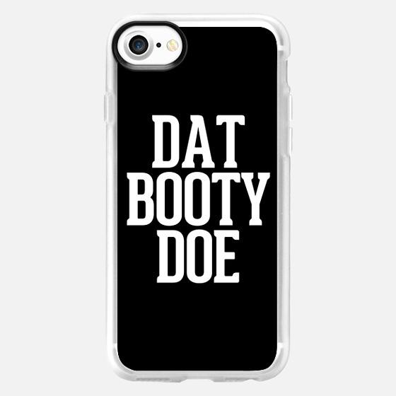 Dat Booty Doe -