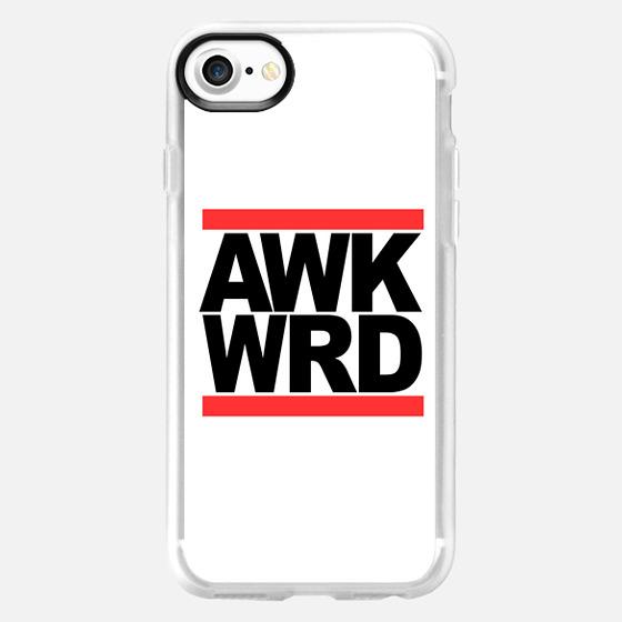 AWK WRD RUN DMC Awkward -