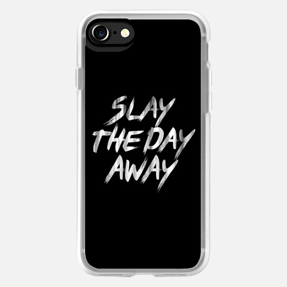 Slay The Day Away Vintage Brush Typography -