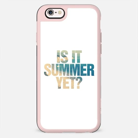 Is it Summer Yet? -