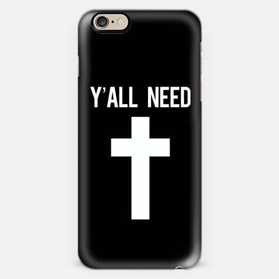 Y'all need Jesus black cross print -