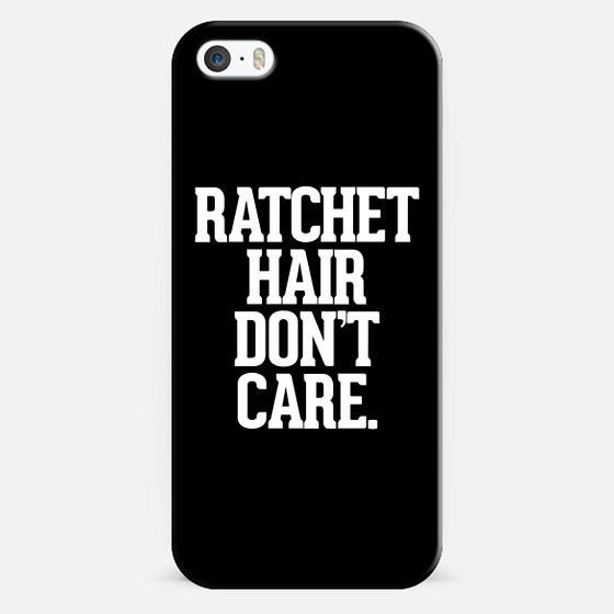 Ratchet Hair Don't Care - Classic Snap Case