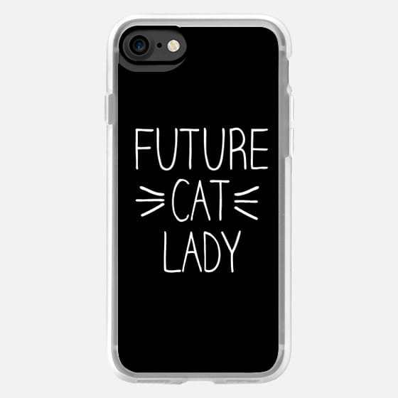 Future Cat Lady Whiskers Meow Typography -