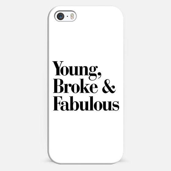 Young, Broke & Fabulous - Classic Snap Case