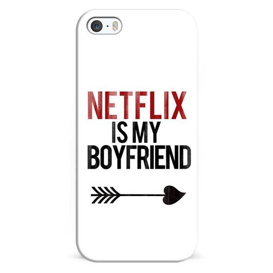 iPhone 6s Cases - Netflix is my Boyfriend