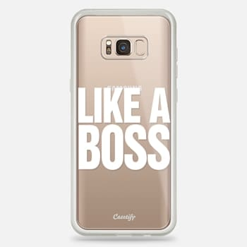 Samsung Galaxy S8+ Case Like a Boss White Transparent Typography