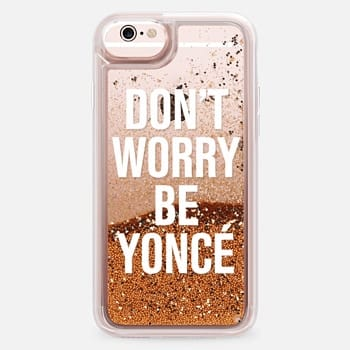 iPhone 6s Case Don't Worry Be Yoncé Transparent Typography