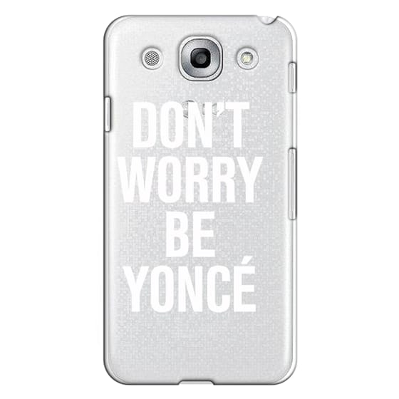 Optimus G Pro Cases - Don't Worry Be Yoncé Transparent Typography