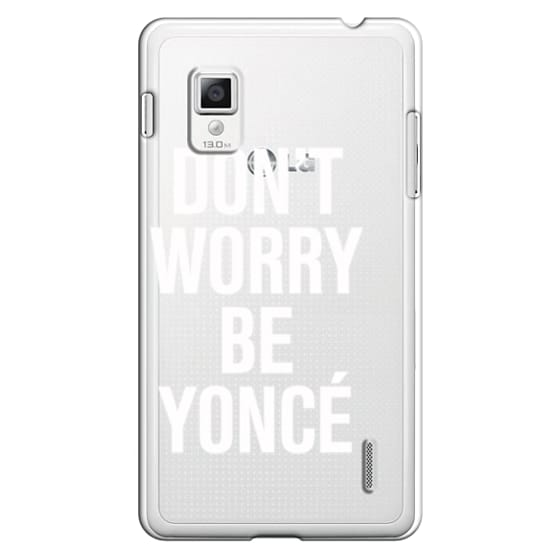 Optimus G Cases - Don't Worry Be Yoncé Transparent Typography