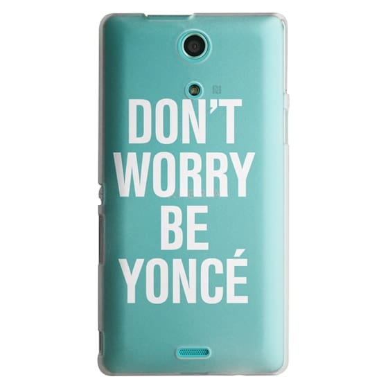 Sony Zr Cases - Don't Worry Be Yoncé Transparent Typography