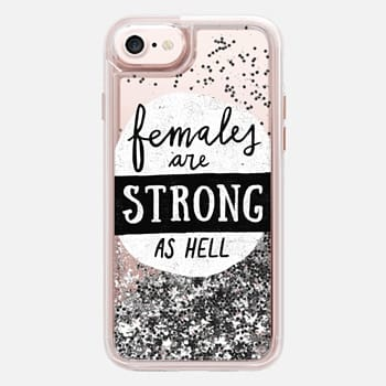 iPhone 7 Case Females Are Strong As Hell Transparent