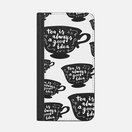 Tea Is Always A Good Idea | Transparent