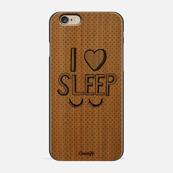 I Love Sleep -