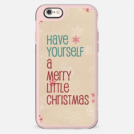 have yourself a merry little Christmas - New Standard Case