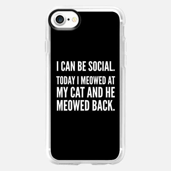 I Can Be Social Today I Meowed At My Cat And He Meowed Back (Black & White) - Wallet Case