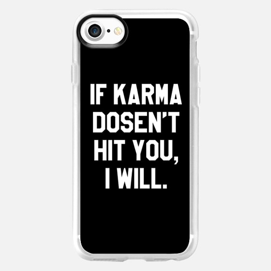 IF KARMA DOESN'T HIT YOU I WILL (Black & White) - Wallet Case
