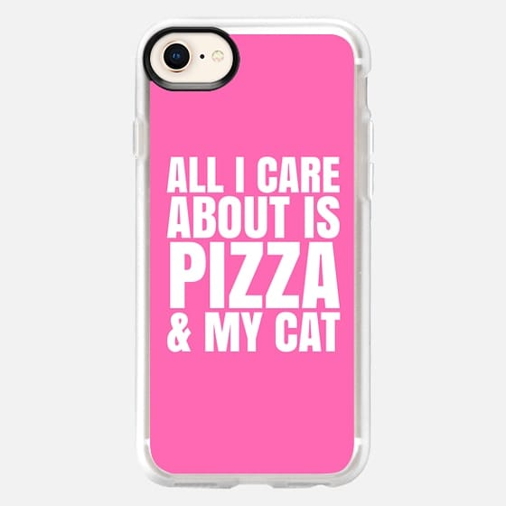 ALL I CARE ABOUT IS PIZZA & MY CAT (Pink) - Snap Case