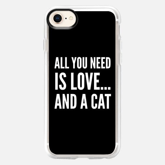 ALL YOU NEED IS LOVE... AND A CAT (Black & White) - Snap Case