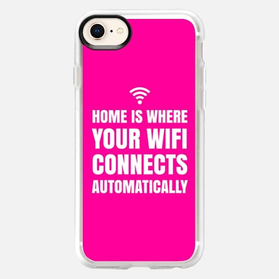 HOME IS WHERE YOUR WIFI CONNECTS AUTOMATICALLY (Pink) - Snap Case