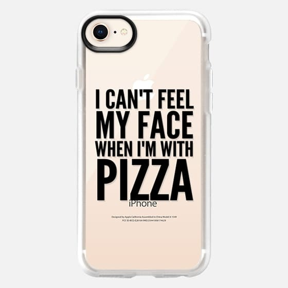 I Can't Feel My Face When I'm With Pizza (Transparent & Black) - Snap Case