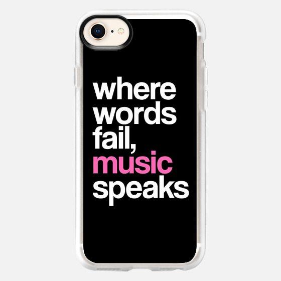 WHERE WORDS FAIL MUSIC SPEAKS (Pink Black) - Snap Case