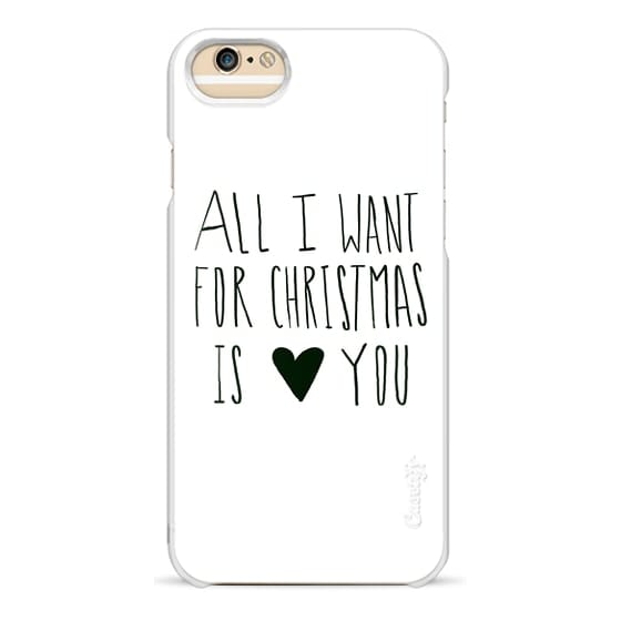 iPhone 6 Cases - All I Want for Christmas