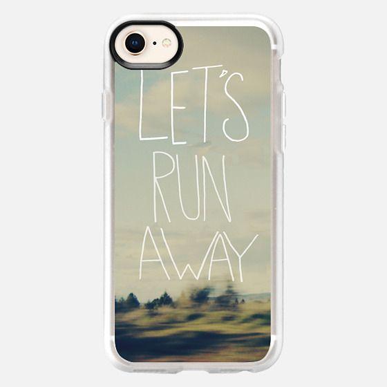 Lets Run Away - Snap Case