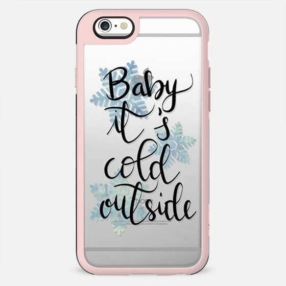 Baby it's cold outside! n.1 - New Standard Case