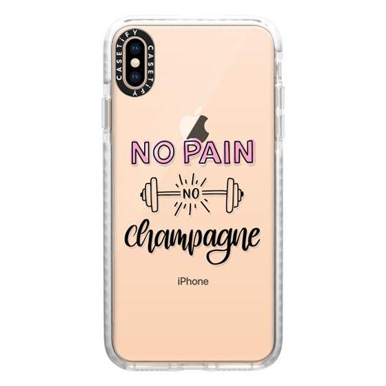 iPhone XS Max Cases - No Pain No Champange