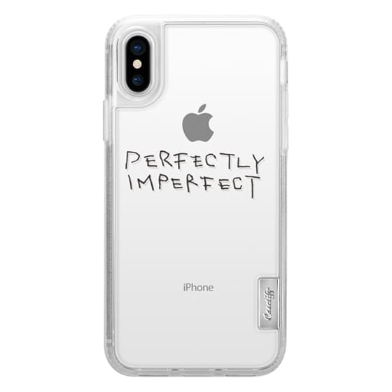 iPhone X Cases - PERFECTLY IMPERFECT