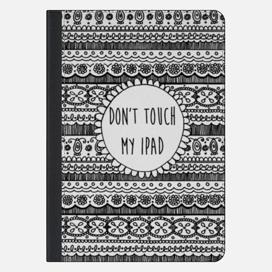 Don't Touch My Ipad (Black Lace Pattern)