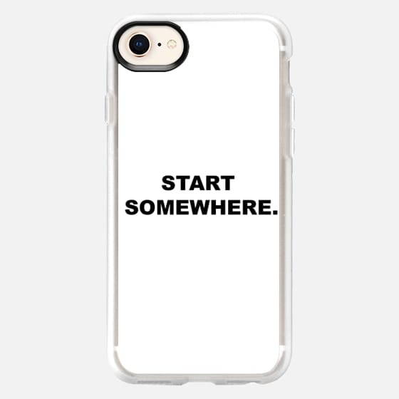 Start Somewhere - Snap Case