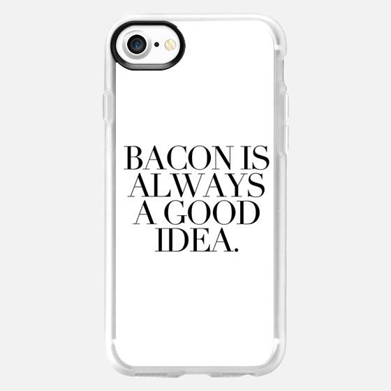 BACON IS ALWAYS A GOOD IDEA.  - Wallet Case