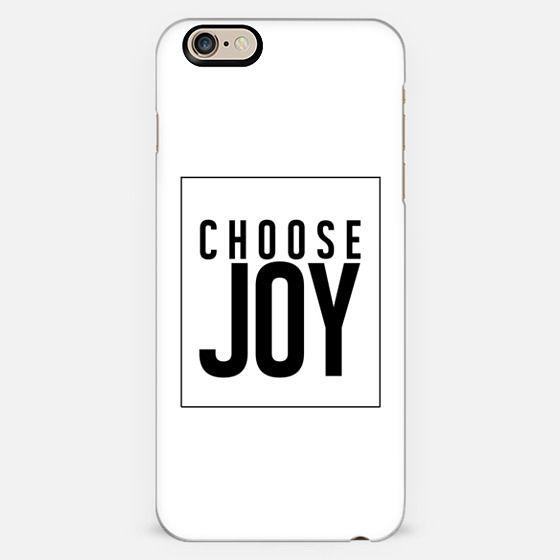 CHOOSE JOY. WHITE. -